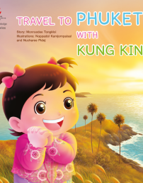 Travel to Phuket with Kung King