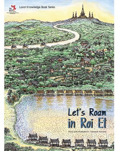 Let's Roam in Roi Et