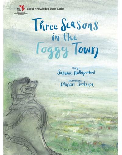 Three Seasons in the Foggy Town
